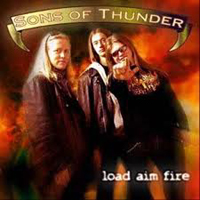 SONS OF THUNDER - Load, Aim, Fire