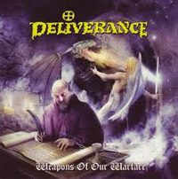 DELIVERANCE - Weapons of our Warfare