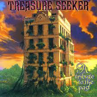 TREASURE SEEKER - A Tribute To The Past